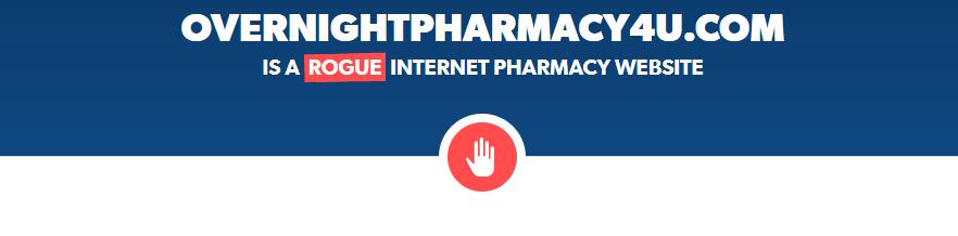 Overnightpharmacy4u.com Is a Rogue Internet Pharmacy